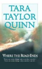 Where the Road Ends by Tara Taylor Quinn (2003, Paperback)