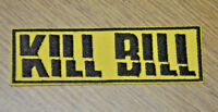 Kill Bill Title Logo embroidered Patch 4 inches wide