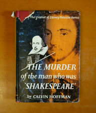 The Murder of Man Who Was Shakespeare, Calvin Hoffman, First edition 1st priting