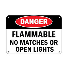 Horizontal Metal Sign Multiple Sizes Danger Flammable No Matches Or Open Light