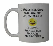 Best Funny Coffee Mug Cup Office Gift For Sister In Law Married My Brother Laugh