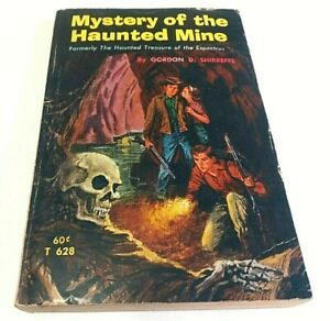 Mystery of the Haunted Mine (Formerly: The Haunted Treasure of the Espectros)