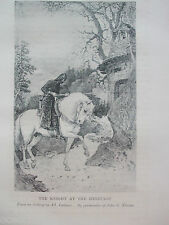 ANTIQUE PRINT C1910 THE KNIGHT AT THE HERITAGE ENGRAVING HISTORY ART PRINT