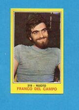 CAMPIONI dello SPORT 1970-71-Figurina n.219- DEL CAMPO - NUOTO -NEW