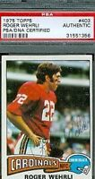Roger Wehrli Hof Signed 1975 Topps Psa/dna Autograph Authentic