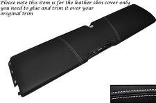 WHITE Stitch inferiore DASH PANEL cuoio pelle copertura adatta per smart forum 451 07-14