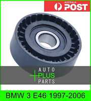 Fits BMW 3 E46 Idler Tensioner Drive Belt Bearing Pulley
