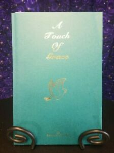 SIGNED A Touch of Grace by Richard G. Arno, 1998 Softcover
