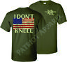 I Don't Kneel Flag Shirt Support American USA Military America DONT TREAD ON ME