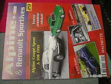 * Fascicule Alpine & Renault Sportives n°29 Alpine Coupé A108 A610 turbo Andruet