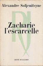 C1 RUSSIE Alexandre SOLJENITSYNE - ZACHARIE L ESCARCELLE EO 1971 PRIX NOBEL