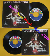 LP 45 7'' QUEEN SAMANTHA Sweet  san francisco What's in 1979 italy OUT cd mc*dvd