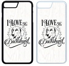 I Love My Dachshund Phone Case Cover iPhone 4 5 6 7 8 X XR XS Max Plus