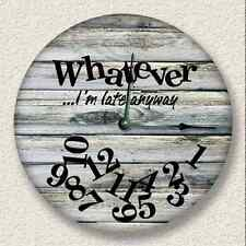 WHATEVER I'm Late Anyway Wall Clock - Rustic Cabin Beach Wall Home Decor 7118_FT