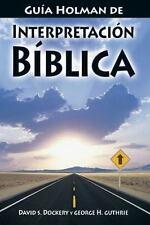 Guia Holman de Interpretacion Biblica by David S. Dockery and George H....