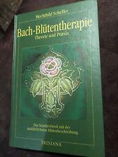 Bach- Blütentherapie. Theorie und Praxis - Mechthild Scheffer