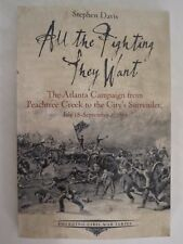 All the Fighting They Want - The Atlanta Campaign (Emerging Civil War Series)