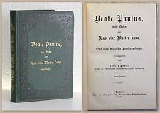 Paulus Was eine Mutter kann 1897 Biografie Memoiren Tagebuch dekor. Einband xz