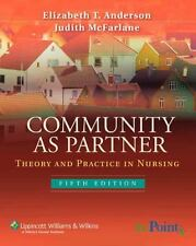 Community as Partner : Theory and Practice in Nursing by Elizabeth T. Anderson a