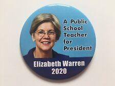 "2020 Senator Elizabeth Warren 3"" Button ""A Public School Teacher for President"""