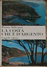 LA COSTA CHE È D ARGENTO di Pietro Salvucci - 1965 Cappelli