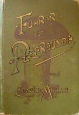 Führer für Pilzfreunde Edmund Michael 1895 Essbare Verdächtige und giftige Pilze