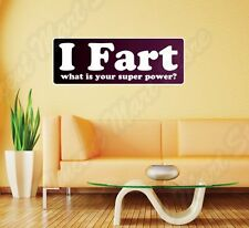 "I Fart Super Power Man Superman Funny Wall Sticker Room Interior Decor 25""X12"""