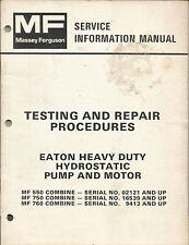 MF TESTING AND REPAIR PROCEDURES EATON HEAVY DUTY HYDROSTATIC PUMP AND MOTOR