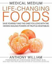 Medical Medium Life-Changing Foods by Anthony William HARDCOVER Nov 8th 2016