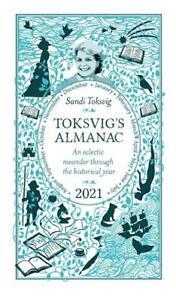 Toksvig's Almanac 2021: An Eclectic Meander Through the Historical Year by Sandi