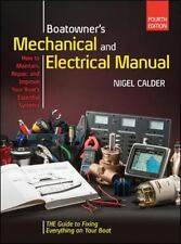 BOATOWNERS MECHANICAL AND ELECTRICAL MANUAL - CALDER, NIGEL - NEW HARDCOVER BOOK