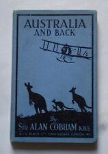 AUSTRAILIA AND BACK by Sir Alan Cobham: Flight Travel / Asia / Aircraft / 1926.