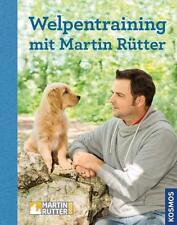 Welpentraining mit Martin Rütter von Andrea Buisman und Martin Rütter (2015, Ge…