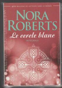 Le CERCLE BLANC intégrale Nora Roberts roman complet LIVRE