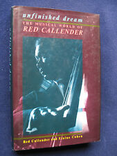 UNFINISHED DREAM - SIGNED by the Great Jazz Musician RED CALLENDER His Memoirs