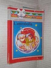 L ASTROBOLL A Luigino Quaresima Raffaello editrice Il mulino a vento 1996 libro
