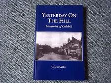 YESTERDAY ON THE HILL MEMORIES OF COLEHILL - WIMBORNE DORSET BOOK