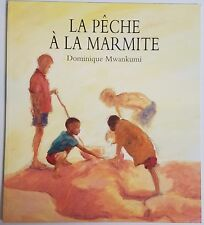 French Book La pêche à la marmite by Dominique Mwankumi