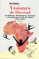 VISIONES DE LIBERTAD Military War USA Cuba Angola South Africa