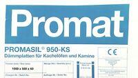1 Platte Promat Promasil 950 KS Isolierplatte Wärmedämmung  1000 x 500 x 60 mm