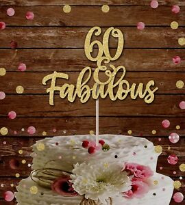 60 and fabulous cake topper, 60th birthday decoration, glitter card,40th,50th,