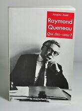 """JOUET Jacques """"Raymond Queneau - Qui êtes-vous?"""" La Manufacture, 1988. Envoi."""