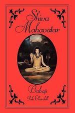 Shiva Mahavatar Babaji: By Pola Churchill