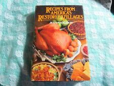Vintage 1975 HC Recipes From America's Restored Villages Cookbook, Jean Anderson