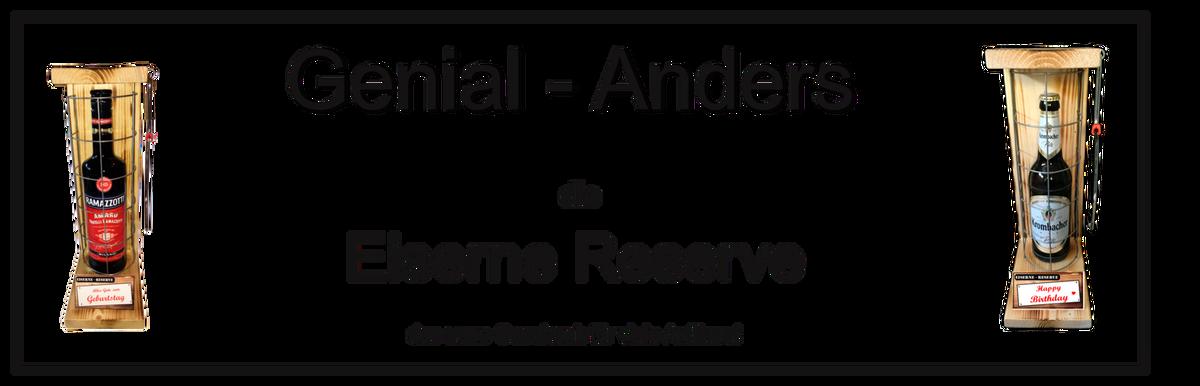 """Genial-Anders """"Die Eiserne Reserve"""""""