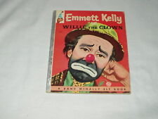 EMMETT KELLY in Willie the Clown ~ A RAND MCNALLY ELF BOOK dated 1957  EUC