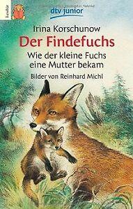 Der Findefuchs: Wie der kleine Fuchs eine Mutter bekam v... | Buch | Zustand gut