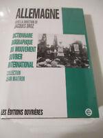 Dictionnaire Biographique du mouvement ouvrier international Allemagne MAITRON
