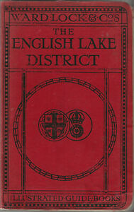 VERY EARLY WARD LOCK RED GUIDE - ENGLISH LAKE DISTRICT - 1911/12, 16th ed.  RARE