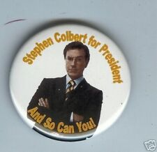 2008 pinback STEPHEN COLBERT President and so can You! pin